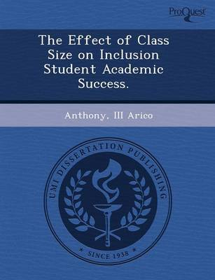 The Effect of Class Size on Inclusion Student Academic Success