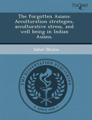 The Forgotten Asians: Acculturation Strategies
