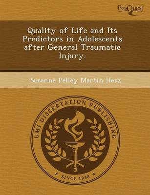 Quality of Life and Its Predictors in Adolescents After General Traumatic Injury