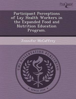 Participant Perceptions of Lay Health Workers in the Expanded Food and Nutrition Education Program