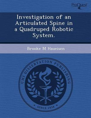 Investigation of an Articulated Spine in a Quadruped Robotic System
