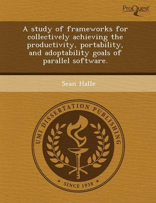A Study of Frameworks for Collectively Achieving the Productivity