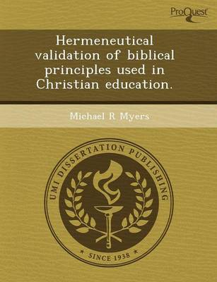 Hermeneutical Validation of Biblical Principles Used in Christian Education