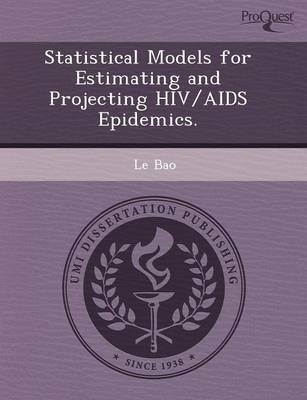 Statistical Models for Estimating and Projecting HIV/AIDS Epidemics