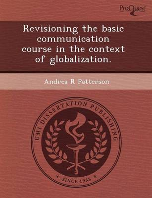 Revisioning the Basic Communication Course in the Context of Globalization