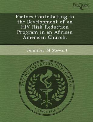 Factors Contributing to the Development of an HIV Risk Reduction Program in an African American Church