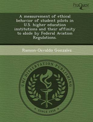 A Measurement of Ethical Behavior of Student Pilots in U.S