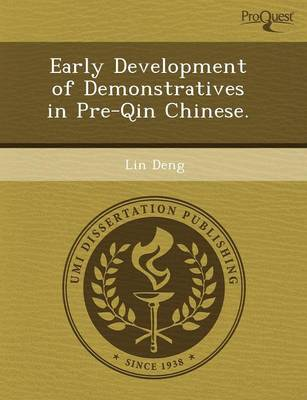 Early Development of Demonstratives in Pre-Qin Chinese