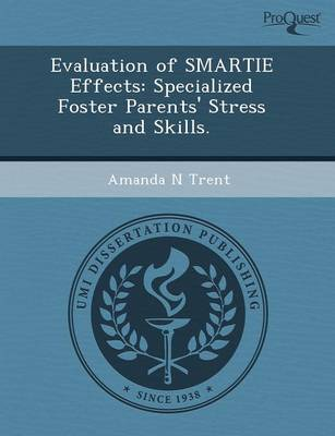Evaluation of Smartie Effects: Specialized Foster Parents' Stress and Skills