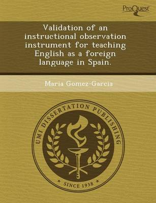 Validation of an Instructional Observation Instrument for Teaching English as a Foreign Language in Spain