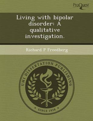 Living with Bipolar Disorder: A Qualitative Investigation
