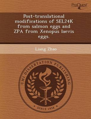 Post-Translational Modifications of Sel24k from Salmon Eggs and Zpa from Xenopus Laevis Eggs