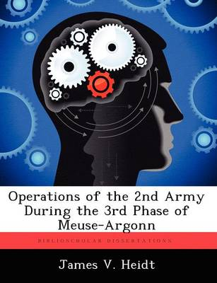 Operations of the 2nd Army During the 3rd Phase of Meuse-Argonn