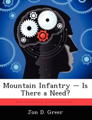 Mountain Infantry - Is There a Need?