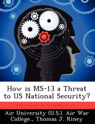 How Is MS-13 a Threat to Us National Security?