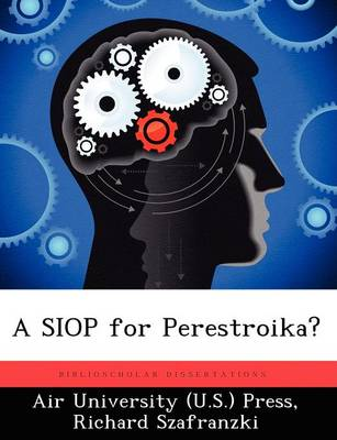 A Siop for Perestroika?