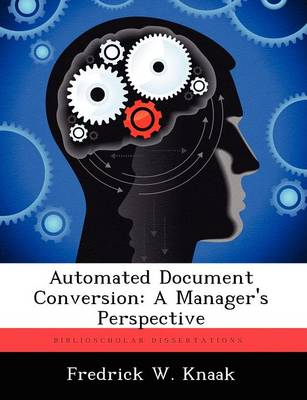 Automated Document Conversion: A Manager's Perspective