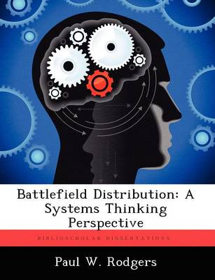 Battlefield Distribution: A Systems Thinking Perspective