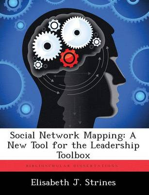 Social Network Mapping: A New Tool for the Leadership Toolbox
