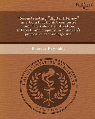Reconstructing Digital Literacy in a Constructionist Computer Club: The Role of Motivation
