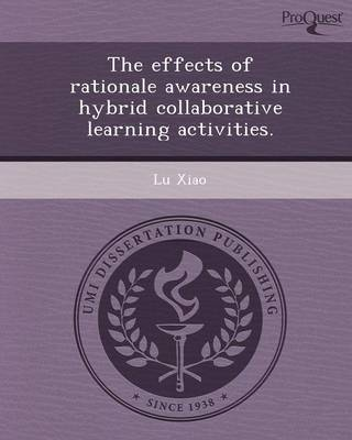 The Effects of Rationale Awareness in Hybrid Collaborative Learning Activities