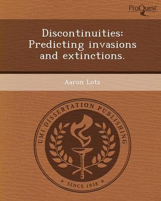 Discontinuities: Predicting Invasions and Extinctions