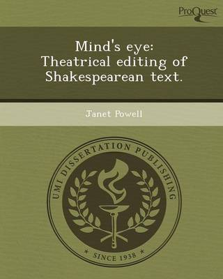 Mind's Eye: Theatrical Editing of Shakespearean Text
