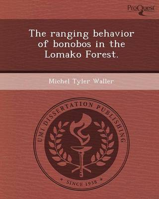 The Ranging Behavior of Bonobos in the Lomako Forest