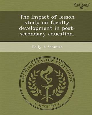 The Impact of Lesson Study on Faculty Development in Post-Secondary Education