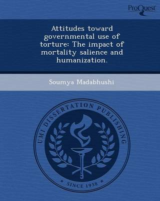 Attitudes Toward Governmental Use of Torture: The Impact of Mortality Salience and Humanization