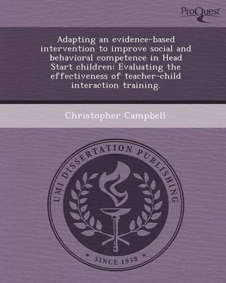 Adapting an Evidence-Based Intervention to Improve Social and Behavioral Competence in Head Start Children: Evaluating the Effectiveness of Teacher-Ch