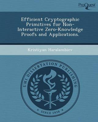 Efficient Cryptographic Primitives for Non-Interactive Zero-Knowledge Proofs and Applications