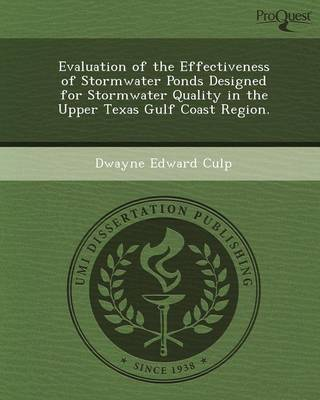 Evaluation of the Effectiveness of Stormwater Ponds Designed for Stormwater Quality in the Upper Texas Gulf Coast Region