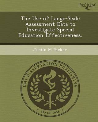 The Use of Large-Scale Assessment Data to Investigate Special Education Effectiveness