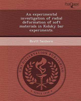 An Experimental Investigation of Radial Deformation of Soft Materials in Kolsky Bar Experiments