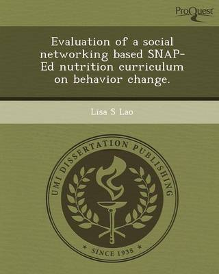 Evaluation of a Social Networking Based Snap-Ed Nutrition Curriculum on Behavior Change