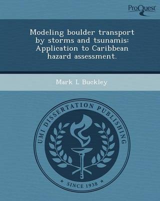 Modeling Boulder Transport by Storms and Tsunamis: Application to Caribbean Hazard Assessment