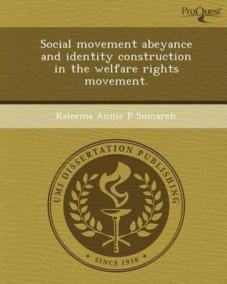 Social Movement Abeyance and Identity Construction in the Welfare Rights Movement