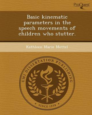 Basic Kinematic Parameters in the Speech Movements of Children Who Stutter
