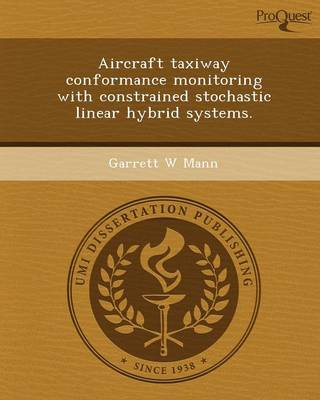 Aircraft Taxiway Conformance Monitoring with Constrained Stochastic Linear Hybrid Systems