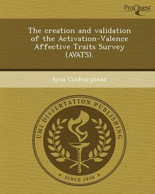 The Creation and Validation of the Activation-Valence Affective Traits Survey (Avats)