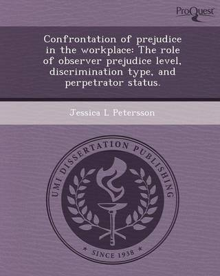 Confrontation of Prejudice in the Workplace: The Role of Observer Prejudice Level