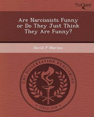 Are Narcissists Funny or Do They Just Think They Are Funny?