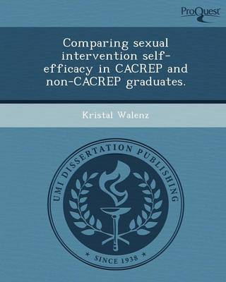 Comparing Sexual Intervention Self-Efficacy in Cacrep and Non-Cacrep Graduates