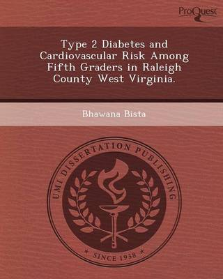 Type 2 Diabetes and Cardiovascular Risk Among Fifth Graders in Raleigh County West Virginia