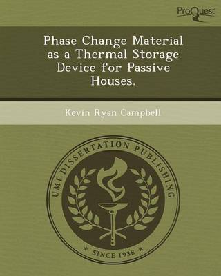 Phase Change Material as a Thermal Storage Device for Passive Houses