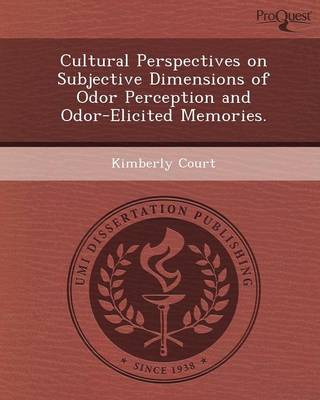 Cultural Perspectives on Subjective Dimensions of Odor Perception and Odor-Elicited Memories