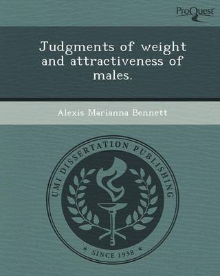 Judgments of Weight and Attractiveness of Males