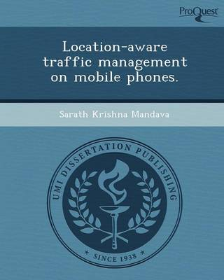 Location-Aware Traffic Management on Mobile Phones