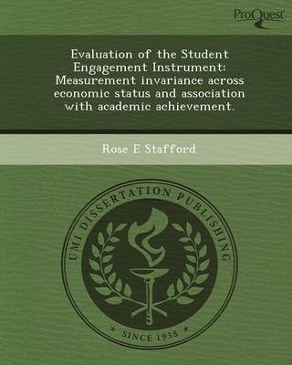 Evaluation of the Student Engagement Instrument: Measurement Invariance Across Economic Status and Association with Academic Achievement